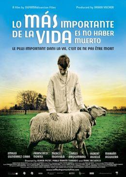 "Постер к фильму ""Главное в жизни - не умереть"" /Lo mas importante de la vida es no haber muerto/ (2010)"