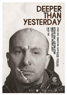 """Постер к фильму """"Глубже, чем вчера"""" /Deeper Than Yesterday/ (2010)"""