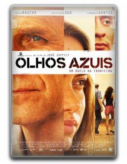 """Постер к фильму """"Голубые глаза"""" /Olhos azuis/ (2009)"""