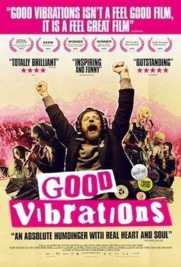 """Постер к фильму """"Хорошие вибрации"""" /Good Vibrations/ (2012)"""