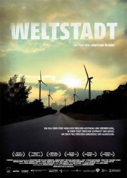 "Постер к фильму ""Город мира"" /Weltstadt/ (2008)"
