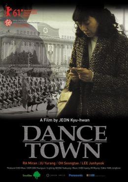 """Постер к фильму """"Город танцев"""" /Dance Town/ (2010)"""