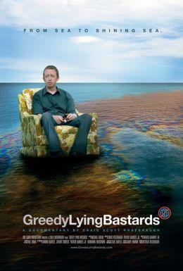 "Постер к фильму ""Greedy Lying Bastards"" /Greedy Lying Bastards/ (2012)"