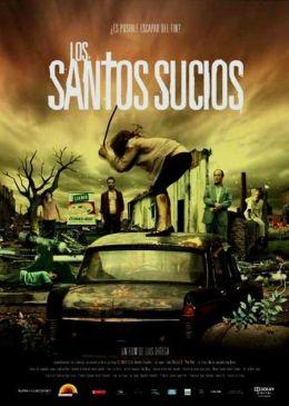 """Постер к фильму """"Грязные святые"""" /Los santos sucios/ (2009)"""