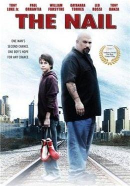 "Постер к фильму ""Гвоздь: История Джои Нардоне"" /The Nail: The Story of Joey Nardone/ (2009)"