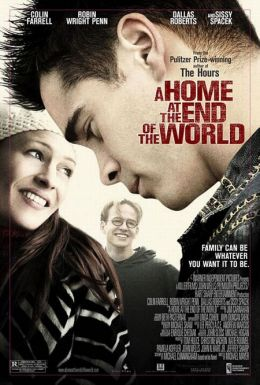 """Постер к фильму """"Дом на краю света"""" /A Home at the End of the World/ (2004)"""