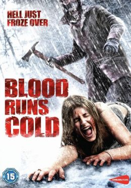 """Постер к фильму """"Холодная кровь"""" /Blood Runs Cold/ (2011)"""
