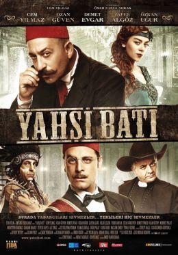 """Постер к фильму """"Храбрые оттоманы"""" /Yahsi bati/ (2010)"""