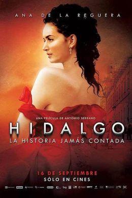 "Постер к фильму ""Идальго"" /Hidalgo - La historia jamas contada./ (2010)"