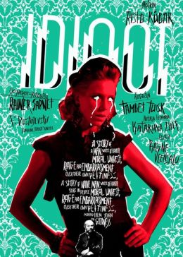 """Постер к фильму """"Идиот"""" /Idioot/ (2011)"""