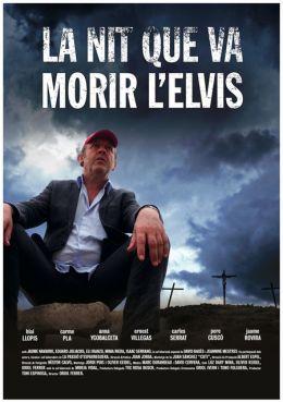 """Постер к фильму """"Элвис умер ночью"""" /La nit que va morir l'Elvis/ (2010)"""