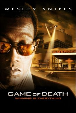 "Постер к фильму ""Игра смерти"" /Game of Death/ (2010)"