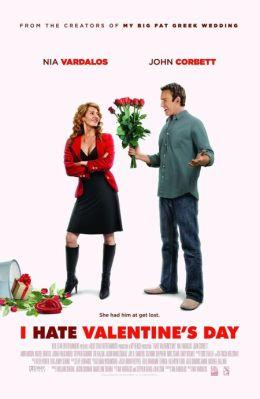 """Постер к фильму """"Я ненавижу День Святого Валентина"""" /I Hate Valentine's Day/ (2009)"""