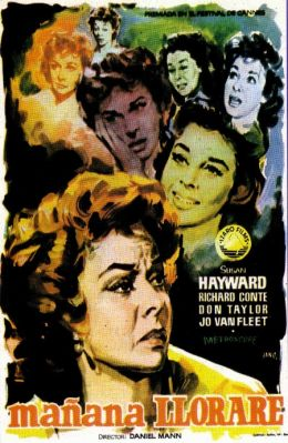 "Постер к фильму ""Я буду плакать завтра"" /I'll Cry Tomorrow/ (1955)"