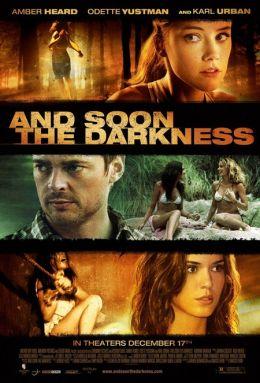 "Постер к фильму ""И наступит тьма"" /And Soon the Darkness/ (2010)"