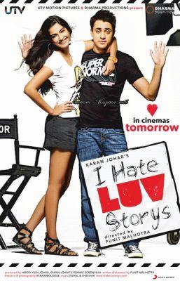 """Постер к фильму """"Я ненавижу любовные истории"""" /I Hate Luv Storys/ (2010)"""