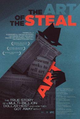 """Постер к фильму """"Искусство воровства"""" /The Art of the Steal/ (2009)"""