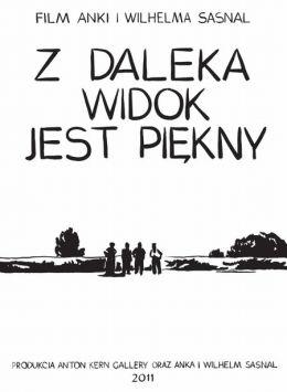"""Постер к фильму """"Красиво, если смотреть издалека"""" /Z daleka widok jest piekny/ (2011)"""