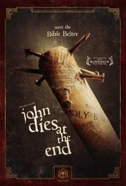 "Постер к фильму ""В финале Джон умрет"" /John Dies at the End/ (2012)"