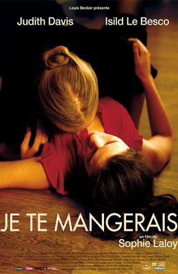 "Постер к фильму ""Я тебя съем"" /Je te mangerais/ (2009)"