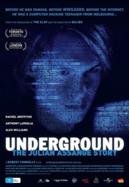 "Постер к фильму ""Underground: The Julian Assange Story"" /Underground: The Julian Assange Story/ (2012)"