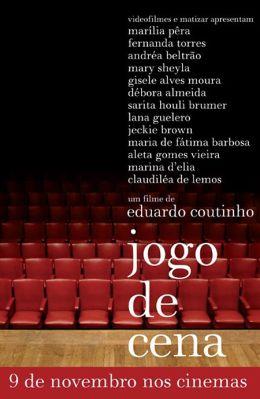 """Постер к фильму """"Игра сцены"""" /Jogo de Cena/ (2007)"""