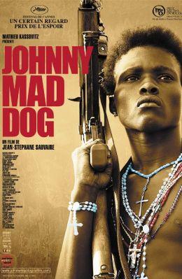 """Постер к фильму """"Джонни Бешеный Пес"""" /Johnny Mad Dog/ (2008)"""
