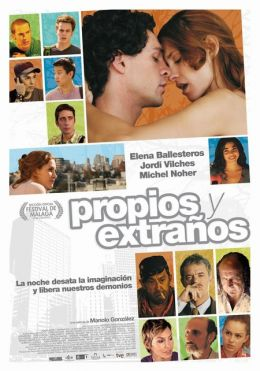 """Постер к фильму """"Каждому свое"""" /Propios y extranos/ (2010)"""