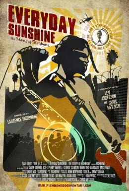 """Постер к фильму """"Каждый день солнечный: История Фишбоуна"""" /Everyday Sunshine: The Story of Fishbone/ (2010)"""