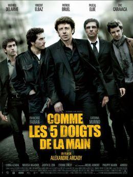 """Постер к фильму """"Как пять пальцев"""" /Comme les cinq doigts de la main/ (2010)"""