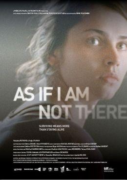 "Постер к фильму ""Как будто меня там нет"" /As If I Am Not There/ (2010)"