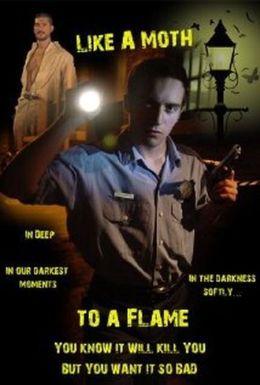 "Постер к фильму ""Как моль на пламя"" /Like a Moth to a Flame/ (2009)"