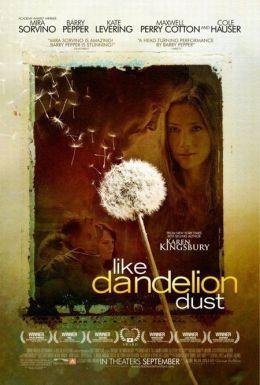 """Постер к фильму """"Как одуванчики"""" /Like Dandelion Dust/ (2009)"""