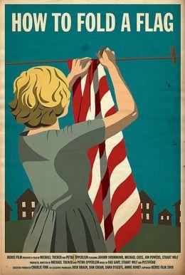 """Постер к фильму """"Как складывать флаг"""" /How to Fold a Flag/ (2009)"""