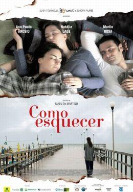 """Постер к фильму """"Как все забыть?"""" /Como Esquecer/ (2010)"""