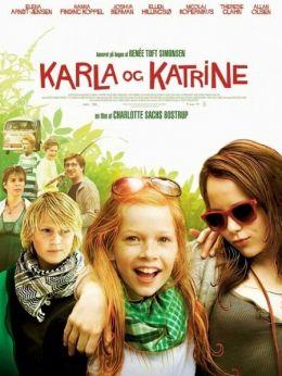 """Постер к фильму """"Карла и Катрина"""" /Karla og Katrine/ (2009)"""
