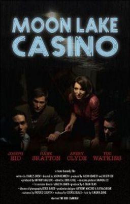 """Постер к фильму """"Казино """"Лунное озеро"""""""" /Moon Lake Casino/ (2009)"""