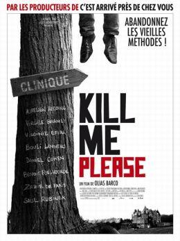 "Постер к фильму ""Убей меня, пожалуйста"" /Kill Me Please/ (2010)"