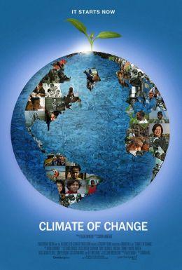 "Постер к фильму ""Климат перемен"" /Climate of Change/ (2010)"