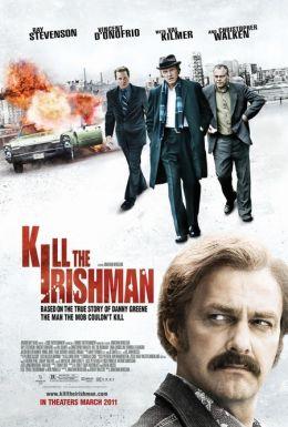 """Постер к фильму """"Ирландец"""" /Kill the Irishman/ (2011)"""