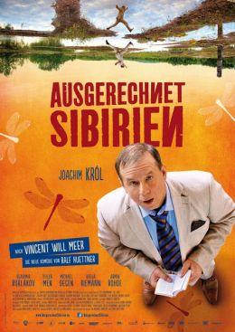 """Постер к фильму """"Как назло Сибирь"""" /Ausgerechnet Sibirien/ (2012)"""