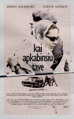 """Постер к фильму """"Когда обниму тебя"""" /Kai apkabinsiu tave/ (2010)"""