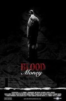 """Постер к фильму """"Кровавые деньги"""" /Blood Money/ (2009)"""