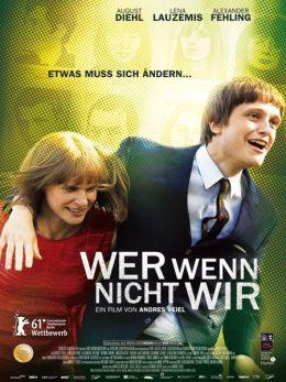 "Постер к фильму ""Кто, если не мы"" /Wer wenn nicht wir/ (2011)"