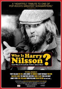 """Постер к фильму """"Кто такой Гарри Нильссон?"""" /Who Is Harry Nilsson (And Why Is Everybody Talkin' About Him?)/ (2010)"""