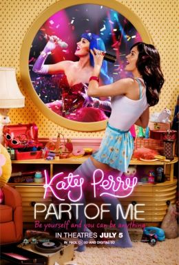 """Постер к фильму """"Кэти Перри: Частичка меня"""" /Katy Perry: Part of Me/ (2012)"""