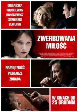 """Постер к фильму """"Купленная любовь"""" /Zwerbowana milosc/ (2010)"""