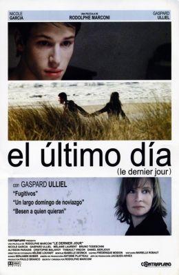 """Постер к фильму """"Последний день"""" /Le Dernier jour/ (2004)"""