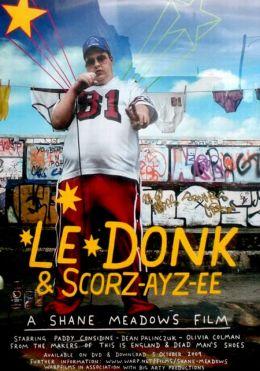 """Постер к фильму """"Ле Донк и Скор-се-зе"""" /Le Donk & Scor-zay-zee/ (2009)"""