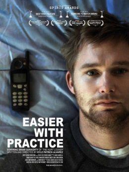 """Постер к фильму """"Легче с практикой"""" /Easier with Practice/ (2009)"""